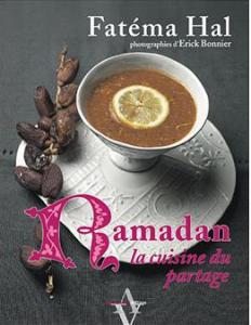 Fatéma Hal, Ramadan, la cuisine du partage, Agnès Viénot, 2007, BMD G II-39779