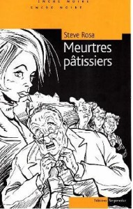Steve-Rosa-Meurtres-pâtisseirs