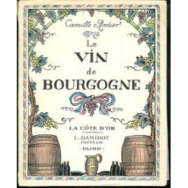 Camille Rodier Le vin de Bourgogne