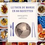 Le Tour du monde en 80 recettes, Hachette et David Loftus