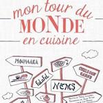 Mon tour du monde en cuisine, ill. Lise herzog