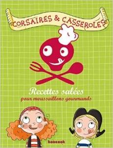 Corsaires & casseroles