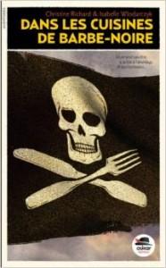 Dans les cuisines de Barbe Noire