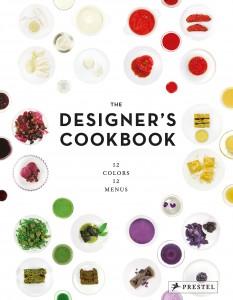 The Designers Cookbook von Caro Mantke